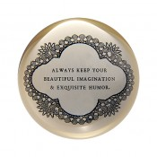 always keep your beautiful imagination paper weight