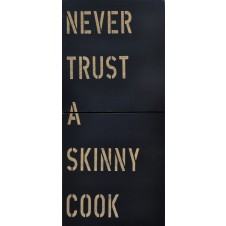 skinny cook antique sign