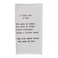 i like you a lot flour sack towel