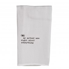 omg my mother was right about everything  flour sack towel