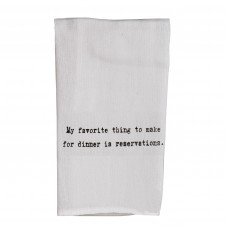 my favorite thing to make for dinner is reservations flour sack towel