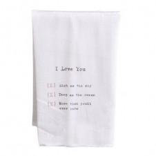 i love you more than you'll ever know flour sack towel