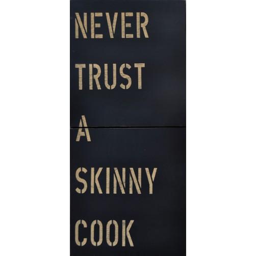 skinny cook antique sign